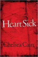 Heartsick (Sheridan and Lowell Series #1) - Chelsea Cain