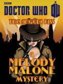 The Angel's Kiss: A Melody Malone Mystery - Justin Richards