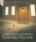 The Miraculous Journey of Edward Tulane - Bagram Ibatoulline, Kate DiCamillo