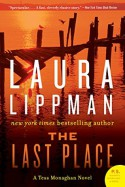 The Last Place (Tess Monaghan #7) - Laura Lippman
