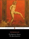 The Satyricon & The Apocolocyntosis - Petronius, Seneca, J.P. Sullivan