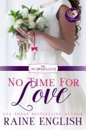 No Time for Love Raine English - Raine English