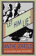 Let Him Lie - Ianthe Jerrold