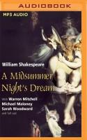 A Midsummer Night's Dream (Naxos) - Full Cast, Warren Mitchell, Michael Maloney, Sarah Woodward, William Shakespeare