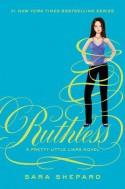 Ruthless - Sara Shepard