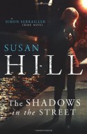The Shadows in the Street - Susan Hill