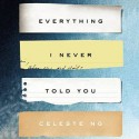 Everything I Never Told You - Celeste Ng, Cassandra Campbell