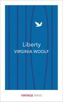 Liberty - Virginia Woolf