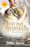 Dueling the Desperado - Mimi Milan