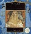 The Book of Goddesses: A Celebration of the Divine Feminine - Kris Waldherr