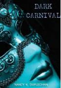 Dark Carnival - Nancy K Duplechain