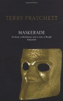 Maskerade (Discworld, #18) - Terry Pratchett