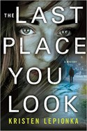 The Last Place You Look - Kristen Lepionka