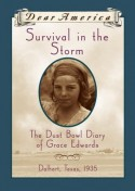 Survival in the Storm: The Dust Bowl Diary of Grace Edwards, Dalhart, Texas, 1935 - Katelan Janke