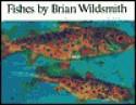 Fishes - Brian Wildsmith