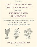 Herbal Formularies for Health Professionals, Volume 1 - Jill Stansbury