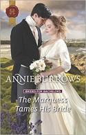 The Marquess Tames His Bride - Annie Burrows