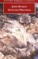 Selected Writings - John Ruskin