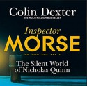 The Silent World of Nicholas Quinn - Samuel West, Colin Dexter