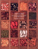 Seed to Seed: Seed Saving and Growing Techniques for Vegetable Gardeners - Suzanne Ashworth, Kent Whealy