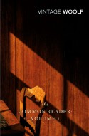 The Common Reader: Vol. I - Virginia Woolf