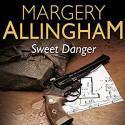 Sweet Danger - Margery Allingham, Franis Matthews