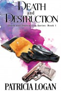 Death and Destruction - Patricia Logan