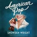 American Pop - Snowden Wright