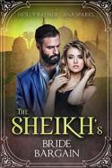The Sheikh's Bride Bargain - Holly Rayner