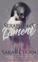 Seraphina's Lament (The Bloodlands #1) - Sarah Chorn