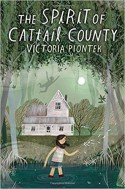 The Spirit of Cattail County - Victoria Piontek
