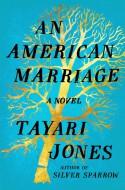 An American Marriage - Tayari Jones