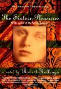 The Sixteen Pleasures - Robert Hellenga