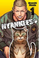 Nyankees, Vol. 1 - Atsushi Okada, Caleb D. Cook