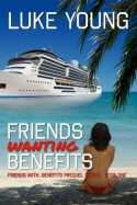 Friends Wanting Benefits - Luke Young
