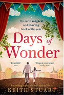 Days of Wonder. The most magical and moving book of the year - Keith Stuart