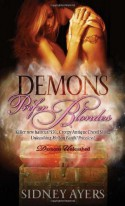 Demons Prefer Blondes - Sidney Ayers