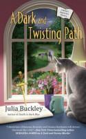 A Dark and Twisting Path - Julia Buckley