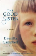 The Good Sister - Drusilla Campbell
