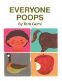 Everyone Poops (Turtleback School & Library Binding Edition) - Tarō Gomi
