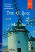 Don Quijote De La Mancha (I) - Miguel de Cervantes Saavedra