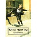 The Paul Street Boys - Ferenc Molnár
