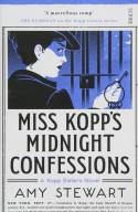 Miss Kopp's Midnight Confessions - Amy Stewart