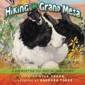 Hiking the Grand Mesa: A Clementine the Rescue Dog Story - Kyle Torke, barbara torke