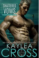Shattered Vows (Crimson Point #3) by Kaylea Cross - Kaylea Cross