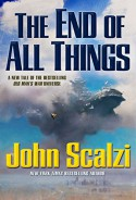 The End of All Things - John Scalzi