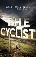 The Cyclist - Anthony Neil Smith