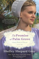 The Promise of Palm Grove: Amish Brides of Pinecraft, Book One (The Pinecraft Brides) - Shelley Shepard Gray