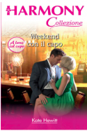 Weekend con il capo - Kate Hewitt