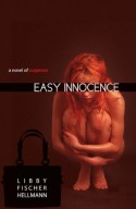 Easy Innocence - Libby Fischer Hellmann